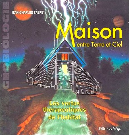 Fabre-Jean-Charles-Maison-Entre-Terre-Et-Ciel-Les-Vertus-Therapeutiques-De-L-habitat-Livre-895471159_L Les livres de mes débuts