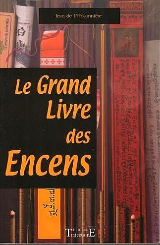 Jean-De-L-hosanniere-Jl-Caradau-Le-Grand-Livre-Des-Encens-Livre-855313279_L Les livres de mes débuts