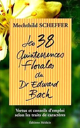 les-38-quintessences-florales-du-dr-edward-bach-691175-264-432 Les livres de mes débuts