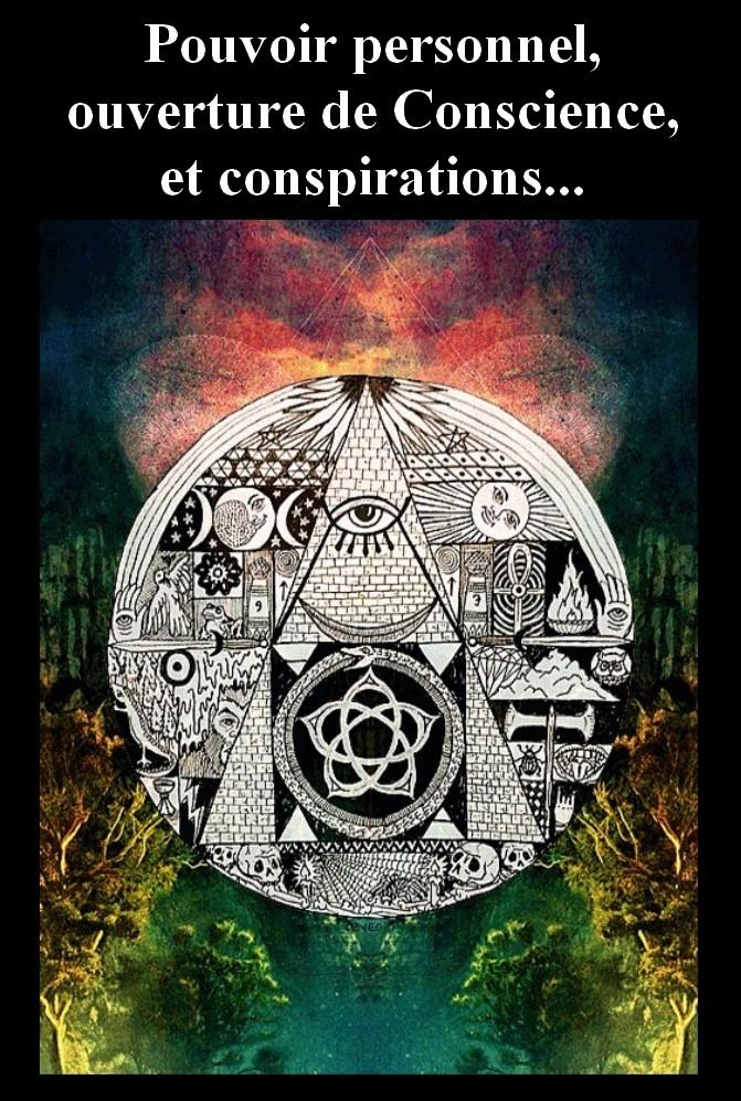Conspi5 Ouverture de Conscience et théories du complot.