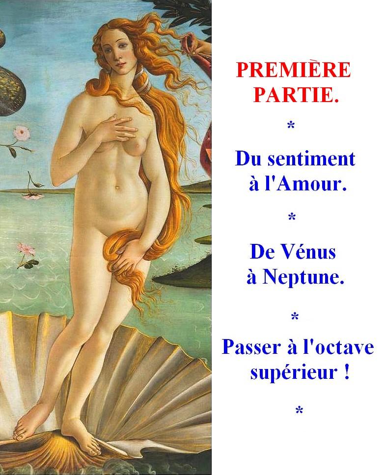 VENUS-PREMIERE-PARTIE Du sentiment à l'amour : Partie 1.